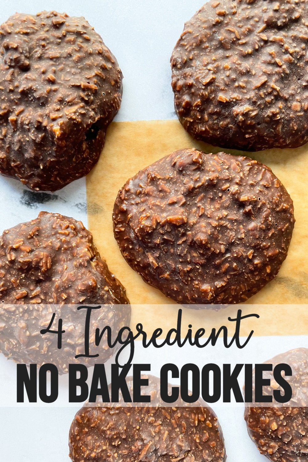4 ingredient no bake cookies with text overlay