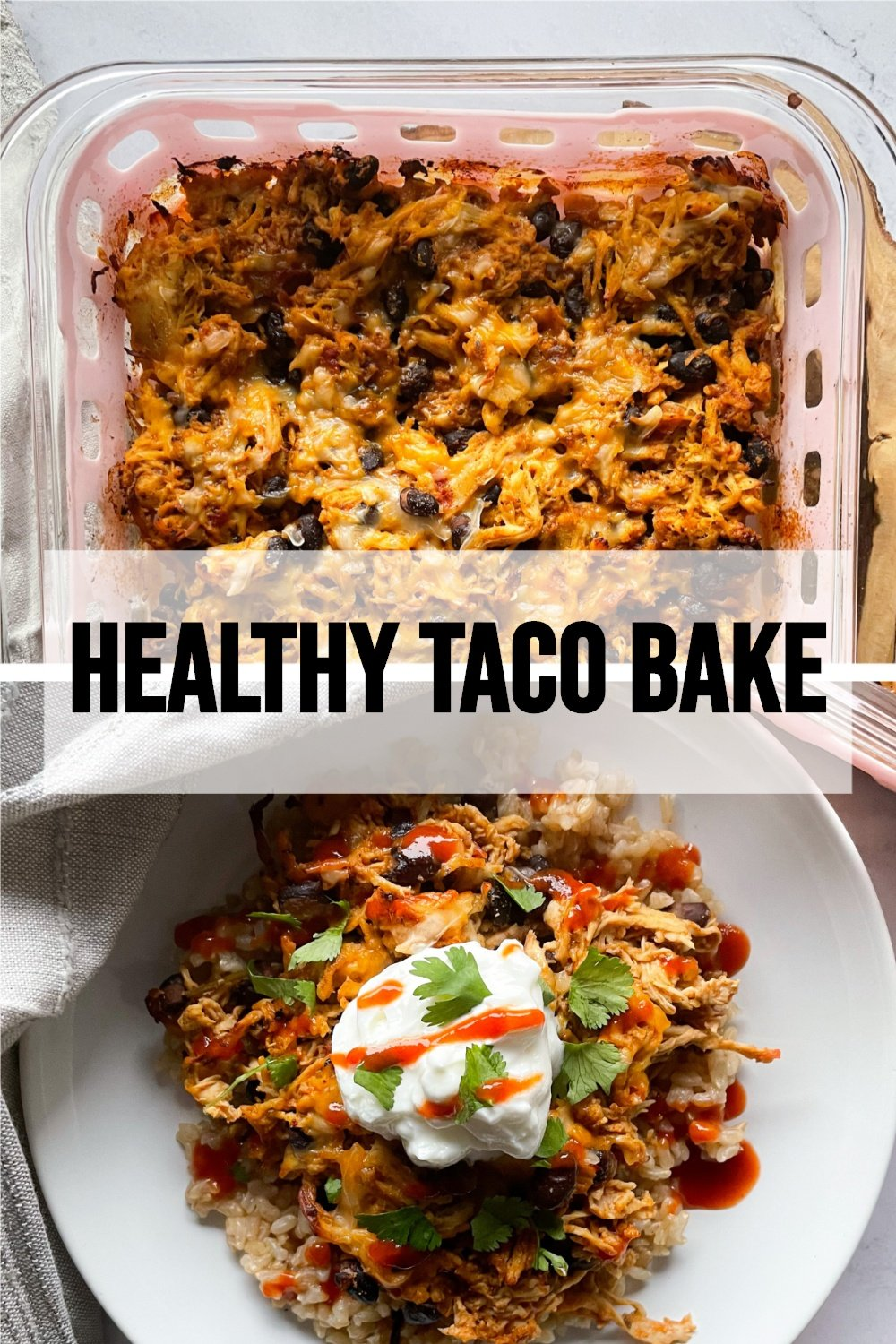 Taco Bake collage photo - one photo in baking dish and one with portion on a plate