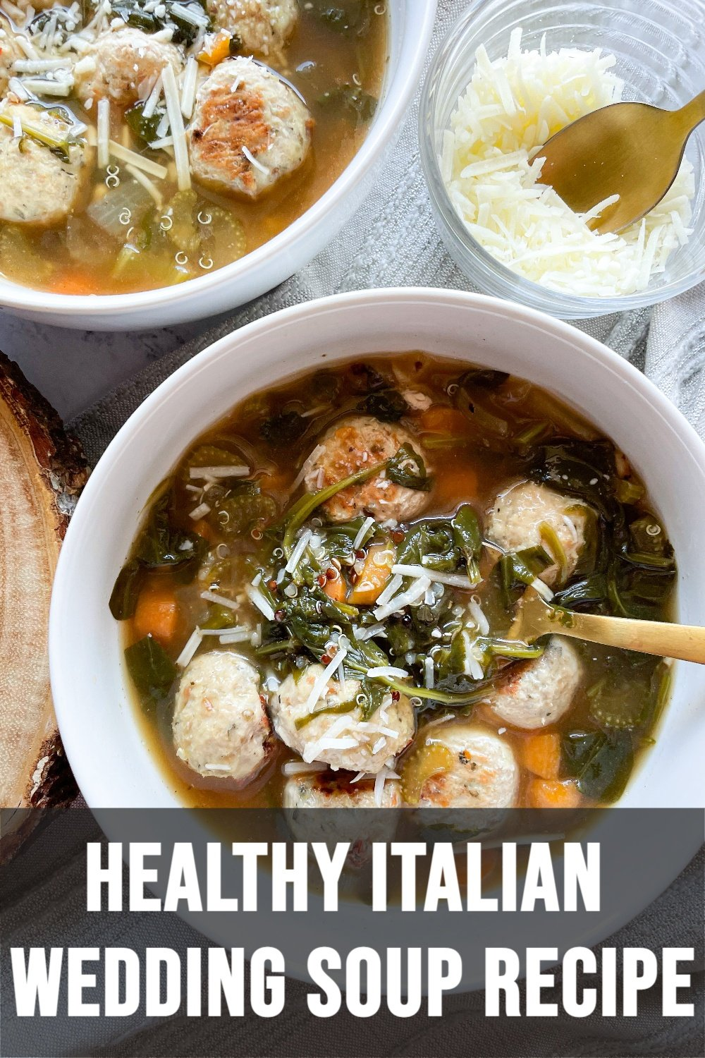Healthy Italian Wedding Soup in 2 White Bowls, Gold Spoons and Cheese with Text Overlay
