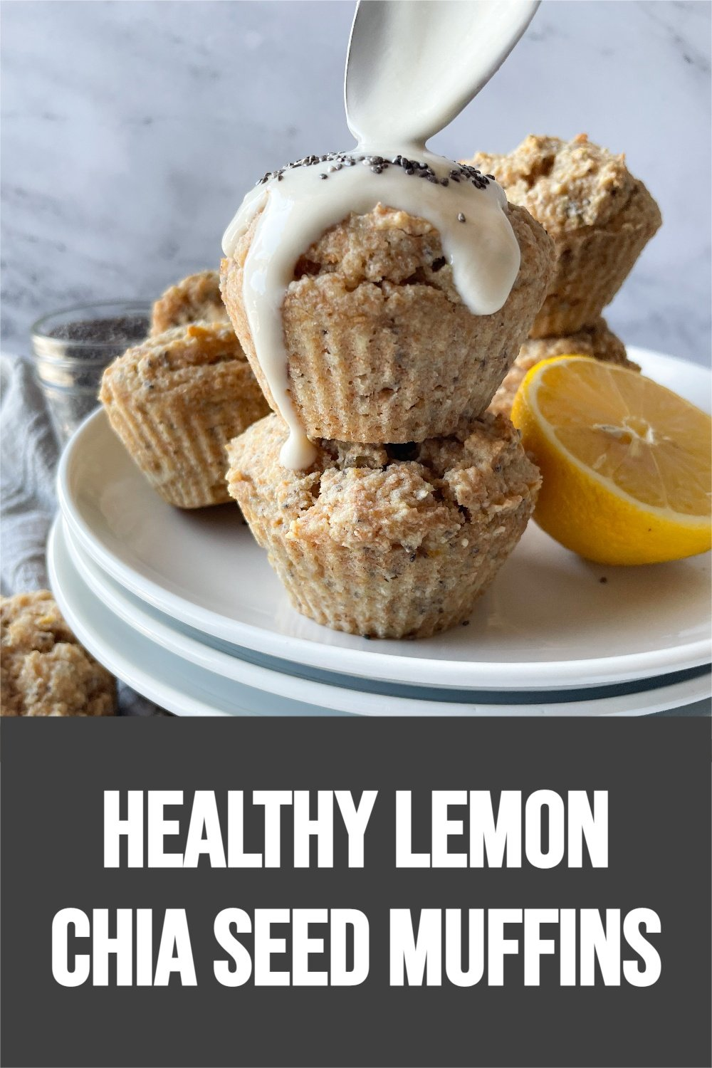stacked lemon chia seed muffins with text overlay
