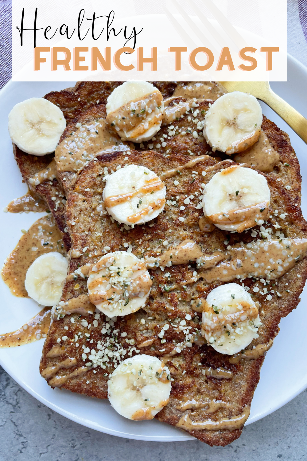 healthy french toast on plate with gold fork and text overlay